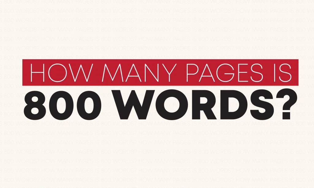 How many pages is 800 words?