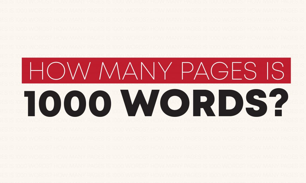 How many pages is 1000 words?