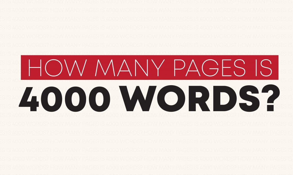 How many pages is 4000 words?