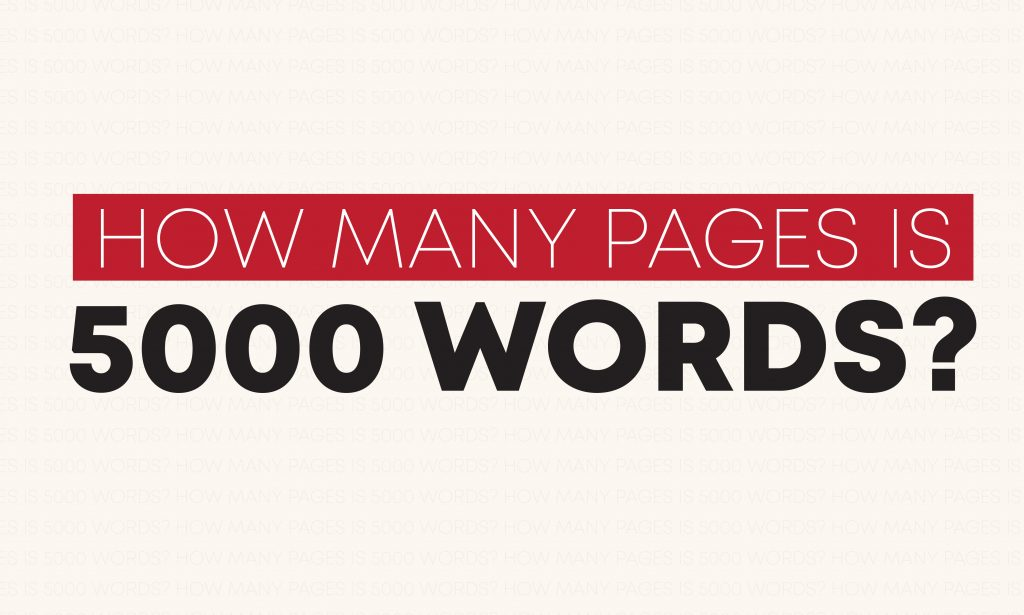 How many pages is 5000 words?