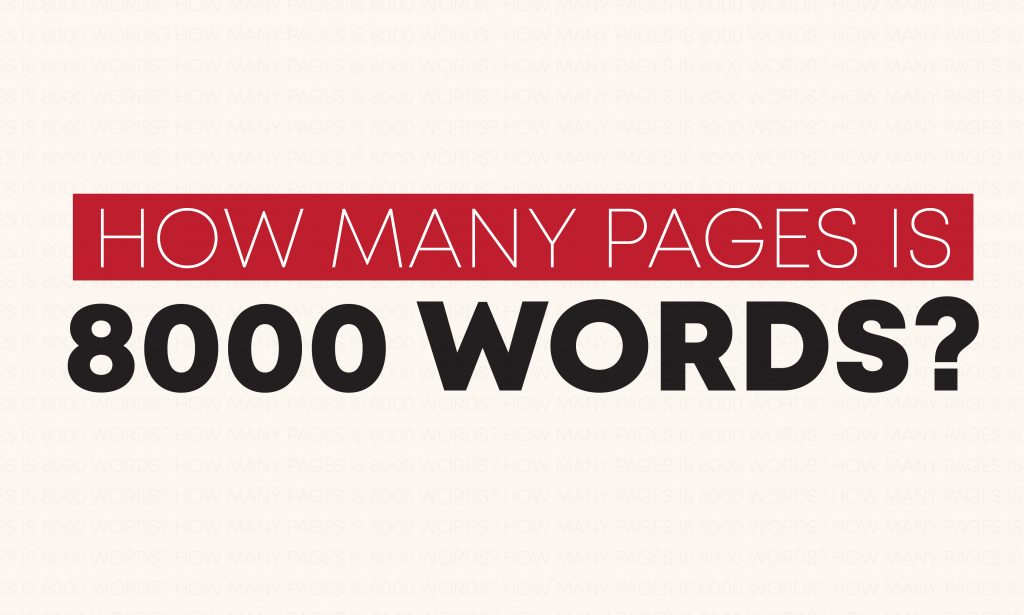 How many pages is 8000 words?