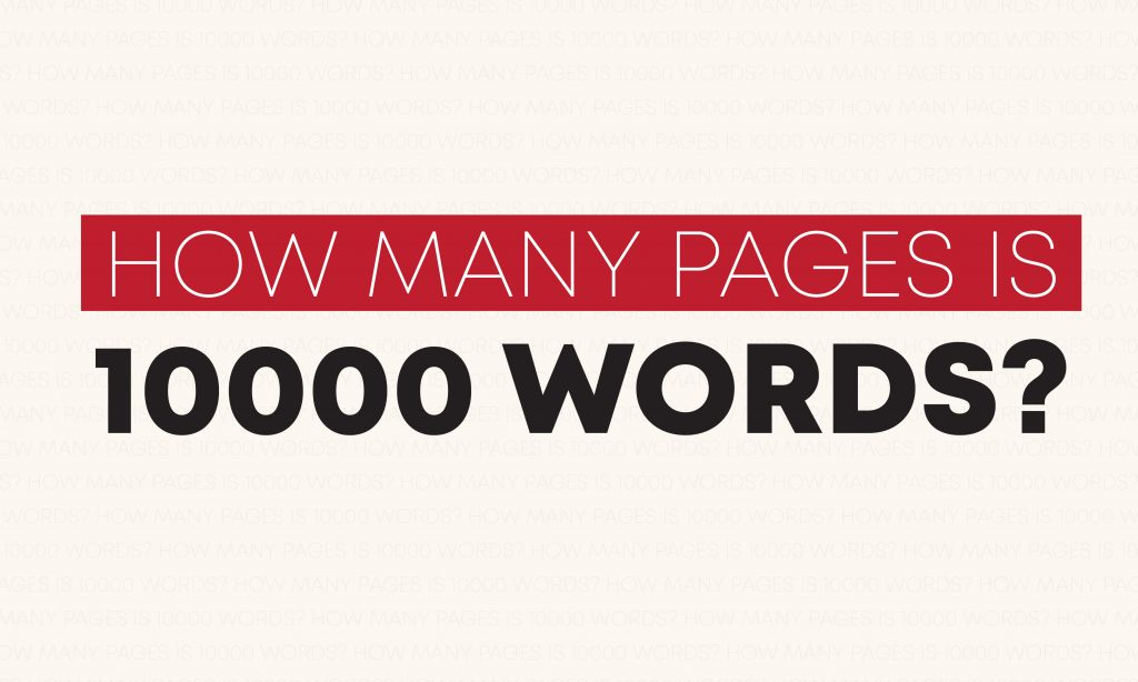 How many pages is 10000 words?