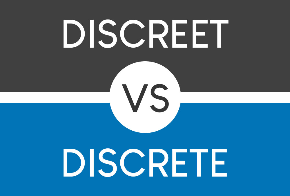 discreet vs discrete